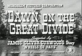 Dawn On The Great Divide - Movie 1942 Western Action Download .Mpeg | Movies and Videos | Action