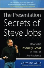 The Presentation Secrets of Steve Jobs
