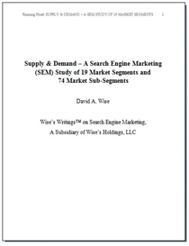 supply & demand;  a search engine marketing (sem) study of 19 market segments and