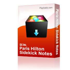 Paris Hilton Sidekick Notes | Other Files | Documents and Forms