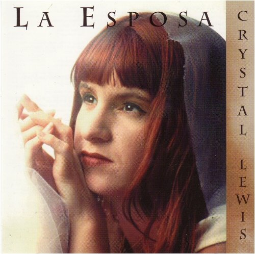 First Additional product image for - CRYSTAL LEWIS La Esposa (The Bride) (1993) (METRO 1 MUSIC) (9 TRACKS) 320 Kbps MP3 ALBUM
