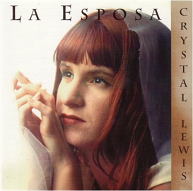 CRYSTAL LEWIS La Esposa (The Bride) (1993) (METRO 1 MUSIC) (9 TRACKS) 320 Kbps MP3 ALBUM | Music | Gospel and Spiritual