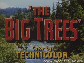 The Big Trees - Movie 1952 Action Drama Kirk Douglas Download .Mpeg | Movies and Videos | Action