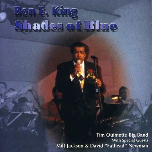 First Additional product image for - BEN E. KING Shades of Blue (1999) (HALF NOTE RECORDS) (13 TRACKS) 320 Kbps MP3 ALBUM