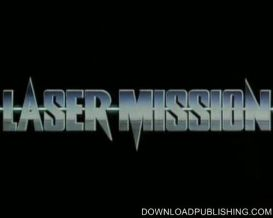 Laser Mission - Movie 1989 Action Brandon Lee Download .Avi | Movies and Videos | Action
