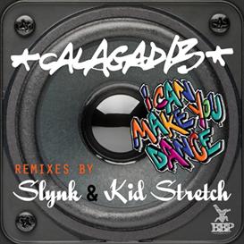 B. Calagad13  I Can Make You Dance (Kid Stretch Remix)   Music   Dance and Techno
