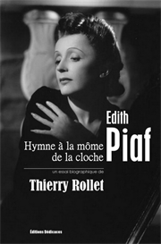 Edith Piaf - Hymne  la mome de la cloche - par Thierry Rollet | eBooks | Biographies