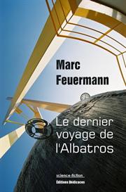 Le dernier voyage de l'Albatros, par Marc Feuermann | eBooks | Science Fiction