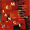 MELANGE Vocal & Instrumental Music From The Americas (2004) (N-S RECORDINGS) (22 TRACKS) 320 Kbps MP3 ALBUM | Music | Classical