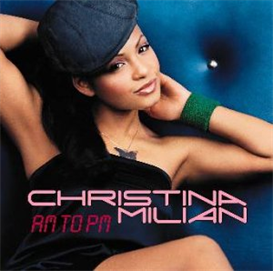 CHRISTINA MILIAN A.M. To P.M. (2001) (DEF SOUL RECORDS) (7 TRACKS) 320 Kbps MP3 SINGLE | Music | Rap and Hip-Hop