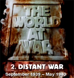 THE WORLD AT WAR (#2 Distant War - Sept 1939  May 1940 | Movies and Videos | Documentary
