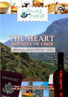 Culinary Travels The Heart and soul of Chile Santiago, Chile, Maipo Valley, Chil | Movies and Videos | Other