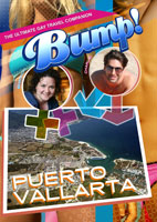 Bump-The Ultimate Gay Travel Companion Puerto Vallarta DVD Bumper2Bumper Media | Movies and Videos | Other