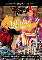 Vista Point JALISCO The Tequila Land Mexico DVD Global Television Arcadia Films | Movies and Videos | Special Interest