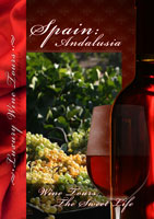 Wine Tours The Sweet Life Spain Andalusia DVD Vision Films | Movies and Videos | Special Interest