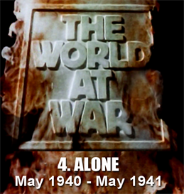 THE WORLD AT WAR - 4. ALONE (May 1940 - May 1941) | Movies and Videos | Documentary