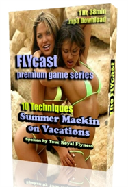 FlyCast PREMIUM Game: 10 Techniques for Macking on Vacations | Audio Books | Relationships