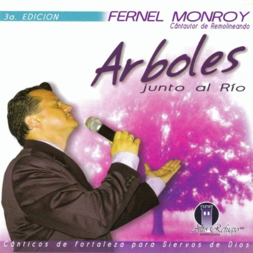 First Additional product image for - FERNEL MONROY Arboles Junto Al Rio (2010) (FMONROY RECORDS) (9 TRACKS) 320 Kbps MP3 ALBUM