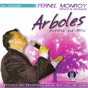 FERNEL MONROY Arboles Junto Al Rio (2010) (FMONROY RECORDS) (9 TRACKS) 320 Kbps MP3 ALBUM | Music | Gospel and Spiritual