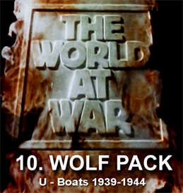 the world at war - 10 wolf pack - u-boats in the atlantic (19391943)