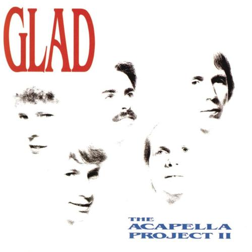First Additional product image for - GLAD The Acapella Project, Vol. II (1991) (BENSON RECORDS) (11 TRACKS) 320 Kbps MP3 ALBUM