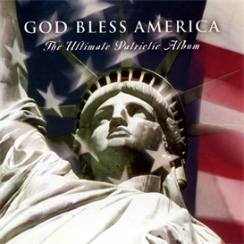 GOD BLESS AMERICA The Ultimate Patriotic Album (2002) (DECCA RECORDS) (22 TRACKS) 320 Kbps MP3 DOWNLOAD | Music | Instrumental