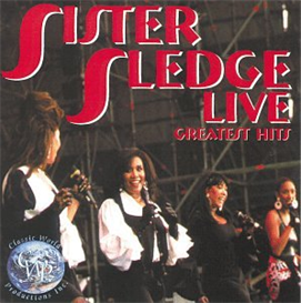 SISTER SLEDGE Live! Greatest Hits (1999) (CWP RECORDS) (9 TRACKS) 320 Kbps MP3 ALBUM | Music | Popular