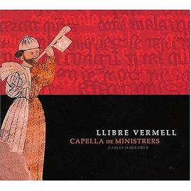CAPELLA DE MINISTRERS Llibre Vermell (2004) (LICANUS) (12 TRACKS) 320 Kbps MP3 ALBUM | Music | Classical