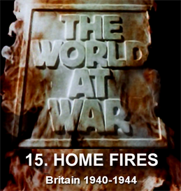 THE WORLD AT WAR - 15 Home Fires: Britain (1940-1944) | Movies and Videos | Documentary