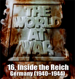 THE WORLD AT WAR - 16 Inside the Reich: Germany (19401944) | Movies and Videos | Documentary
