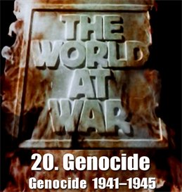 THE WORLD AT WAR - 20-Genocide (19411945 | Movies and Videos | Documentary