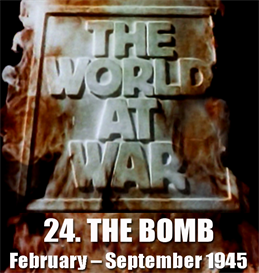 THE WORLD AT WAR - 24-The Bomb   Movies and Videos   Documentary