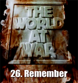 THE WORLD AT WAR - 26-Remember | Movies and Videos | Documentary