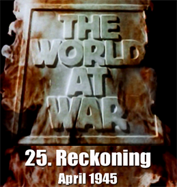 THE WORLD AT WAR - 25-Reckoning (April 1945) | Movies and Videos | Children's