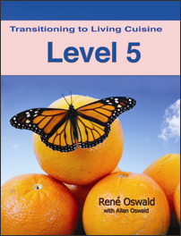 Transitioning to Living Cuisine (Level 5) | eBooks | Health