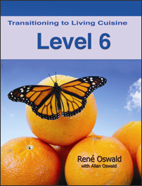 Transitioning to Living Cuisine (Level 6) | eBooks | Health