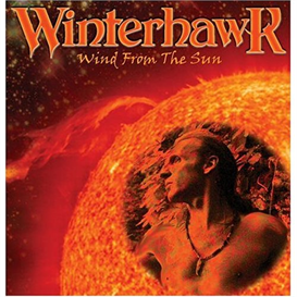 WINTERHAWK Wind From The Sun (2003) (MONSTER RECORDS) (13 TRACKS) 320 Kbps MP3 ALBUM | Music | Rock