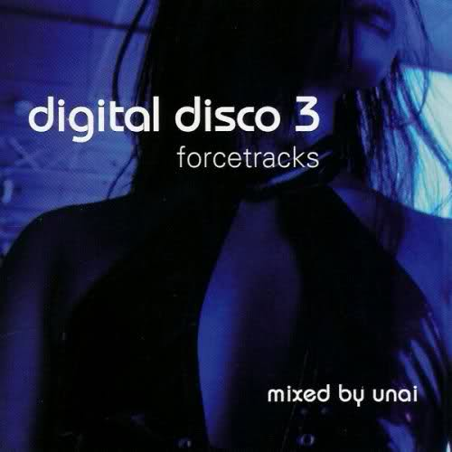 First Additional product image for - UNAI Digital Disco, Vol. 3 (2006) (FORCE TRACKS RECORDS) (15 TRACKS) 320 Kbps MP3 ALBUM