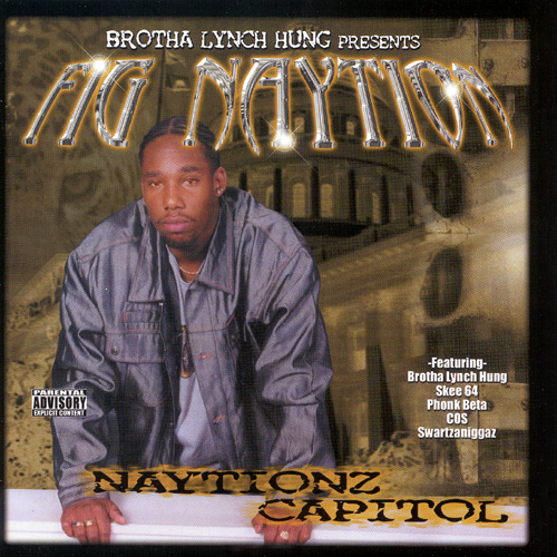First Additional product image for - FIG NAYTION (BROTHA LYNCH HUNG) Naytionz Capitol (2001) (ASPHALT MUSIC GROUP) (17 TRACKS) 320 Kbps MP3 ALBUM