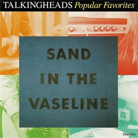 talking heads popular favorites (1976-1992) (sire records) (33 tracks) 320 kbps mp3 album