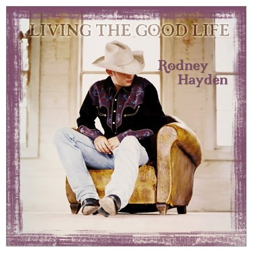 First Additional product image for - RODNEY HAYDEN Living The Good Life (2003) (AUDIUM RECORDS) (11 TRACKS) 320 Kbps MP3 ALBUM