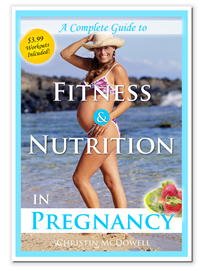 a complete guide to fitness & nutrition in pregnancy