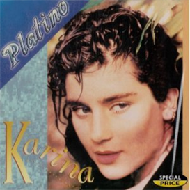 karina platino (2001) (rodven records) (10 tracks) 320 kbps mp3 album