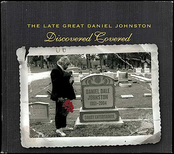 First Additional product image for - THE LATE GREAT DANIEL JOHNSTON Discovered Covered (2004) (RMST) (GAMMON RECORDS) (37 TRACKS) 320 Kbps MP3 ALBUM