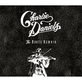 CHARLIE DANIELS The Roots Remain (1996) (RMST) (EPIC RECORDS) (45 TRACKS) 320 Kbps MP3 ALBUM | Music | Country