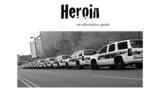 Heroin, an alternative guide | eBooks | Health