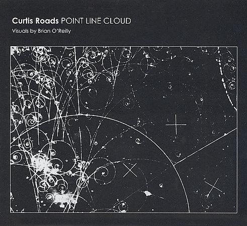 First Additional product image for - CURTIS ROADS Point Line Cloud (2004) (ASPHODEL RECORDS) (13 TRACKS) 320 Kbps MP3 ALBUM