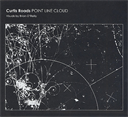 CURTIS ROADS Point Line Cloud (2004) (ASPHODEL RECORDS) (13 TRACKS) 320 Kbps MP3 ALBUM | Music | Rock