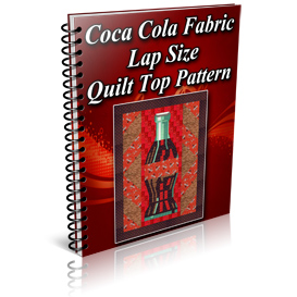 Coca Cola Fabric Lap Size Quilt Top Pattern | Other Files | Patterns and Templates