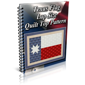 Texas Flag Lap Size Quilt Top Pattern | Other Files | Patterns and Templates